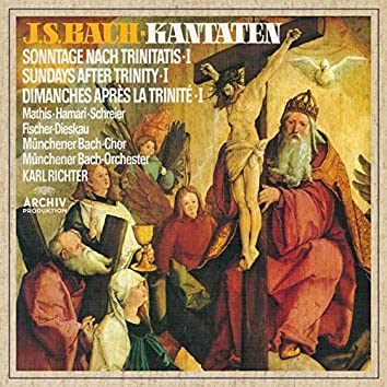 Bach, J.S.: Cantatas for the Sundays after Trinity I