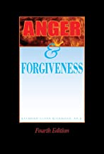 Anger and Forgiveness: Fourth Edition