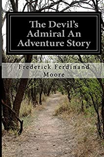 The Devil's Admiral An Adventure Story