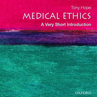 Medical Ethics: A Very Short Introduction                   By:                                                                                                                                 Tony Hope                               Narrated by:                                                                                                                                 Eric Martin                      Length: 3 hrs and 46 mins     28 ratings     Overall 4.0