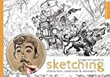 Beginner's Guide to Sketching: Characters, Creatures and Concepts - 3dtotal Publishing