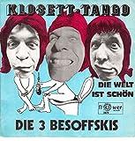 3 Besoffskis, Die/Klosett-Tango/Die Welt ist schön/Bildhülle/flower records 2079/Deutsche Pressung/7 Zoll Vinyl Single Schallplatte SP/