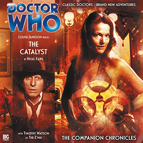 Doctor Who - The Companion Chronicles - The Catalyst audiobook cover art