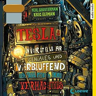 Teslas unvorstellbar geniales und verblüffend katastrophales Vermächtnis                   Autor:                                                                                                                                 Neal Shusterman,                                                                                        Eric Elfman                               Sprecher:                                                                                                                                 Tim Schwarzmaier                      Spieldauer: 8 Std. und 7 Min.     117 Bewertungen     Gesamt 4,6