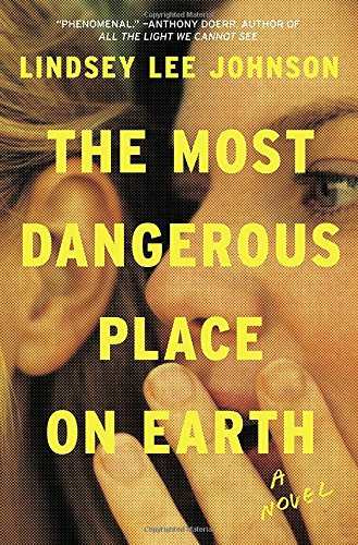 Image of The Most Dangerous Place on Earth: A Novel