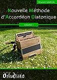 Nouvelle Mthode d'Accordon Diatonique - volume 1