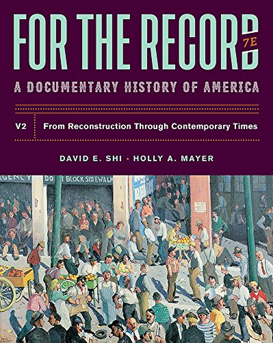For The Record: A Documentary History (Seventh Edition) (Vol. Volume 2)