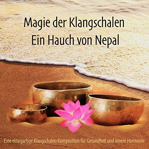 Magie der Klangschalen - Ein Hauch von Nepal Titelbild