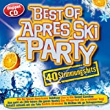 Best of Apres Ski Party; 40 Stimmungshits; Live is live; Haberfeldtreiber; Schatzi schenk mir ein Foto; 10 Meter geh; 20 cm; Schifoan; I will lebn; Wir wollen die Eisbärn sehn; Fliegerlied