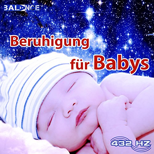 Beruhigung für Babys (Einschlafhilfe für Babys von 0-5 Jahre)