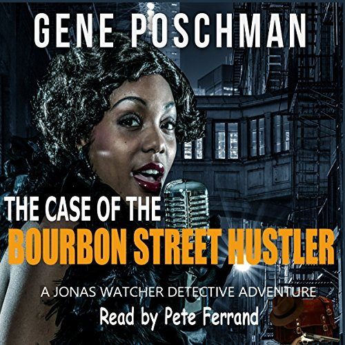 Couverture de The Case of the Bourbon Street Hustler