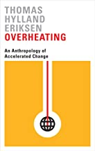 Permalink to Overheating: An Anthropology of Accelerated Change PDF