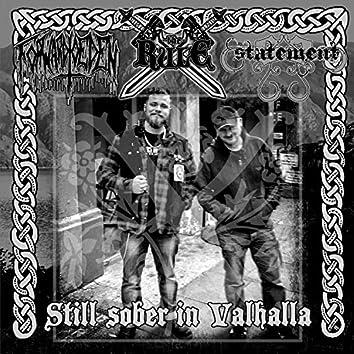 Still Sober in Valhalla