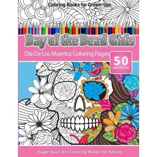 Coloring Books for Grown-Ups Day of the Dead Girls: Dia De Los ...