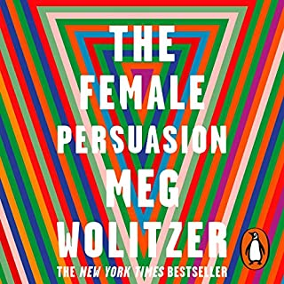 The Female Persuasion                   By:                                                                                                                                 Meg Wolitzer                               Narrated by:                                                                                                                                 Rebecca Lowman                      Length: 14 hrs and 49 mins     49 ratings     Overall 4.5