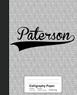 Calligraphy Paper: PATERSON Notebook (Weezag Calligraphy Paper Notebook)