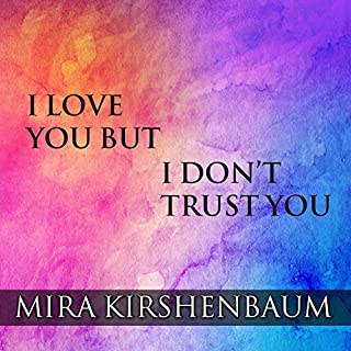 I Love You but I Don't Trust You cover art
