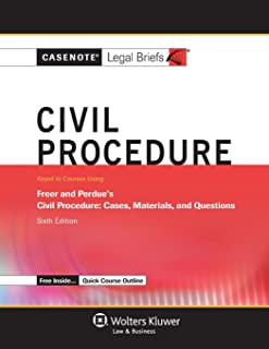 Casenote Legal Briefs: Civil Procedure, Keyed to Freer & Perdue, Sixth Edition