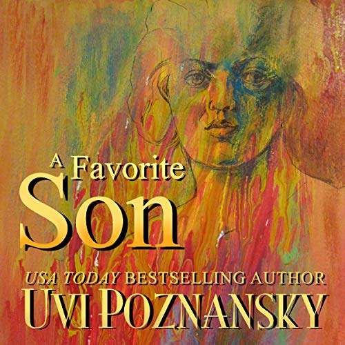A Favorite Son                   By:                                                                                                                                 Uvi Poznansky                               Narrated by:                                                                                                                                 David Kudler                      Length: 2 hrs     16 ratings     Overall 4.7