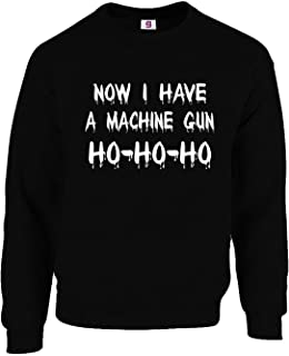 Funny Now I Have A Machine Gun Ho-Ho Christmas Jumper Top Tee