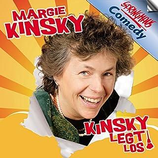 Kinsky legt los                   Autor:                                                                                                                                 Margie Kinsky                               Sprecher:                                                                                                                                 Margie Kinsky                      Spieldauer: 1 Std. und 19 Min.     12 Bewertungen     Gesamt 4,8