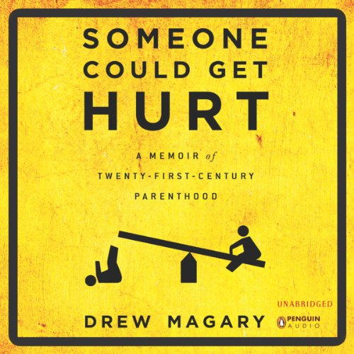 Someone Could Get Hurt audiobook cover art