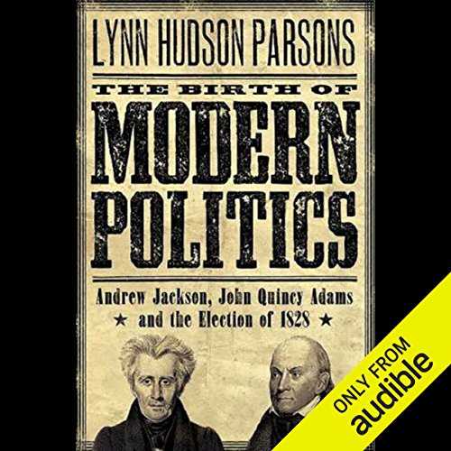 The Birth of Modern Politics cover art