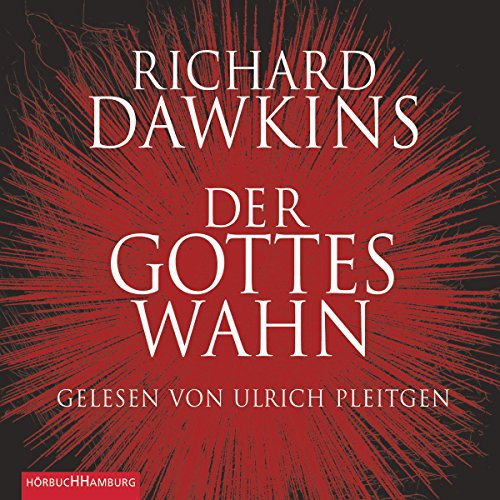 Der Gotteswahn                   Written by:                                                                                                                                 Richard Dawkins                               Narrated by:                                                                                                                                 Ulrich Pleitgen                      Length: 5 hrs and 16 mins     Not rated yet     Overall 0.0