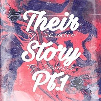 Their Story Pt. 1