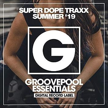 Super Dope Traxx (Summer '19)