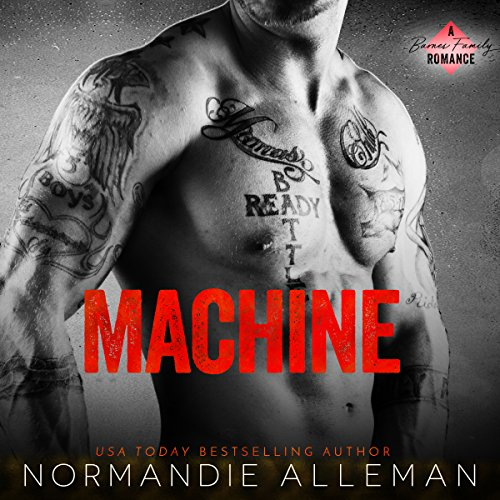 Machine: A Bad Boy Romance audiobook cover art