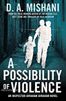 A Possibility of Violence: An Inspector Avraham Avraham Novel (Inspector Avraham Avraham 2)