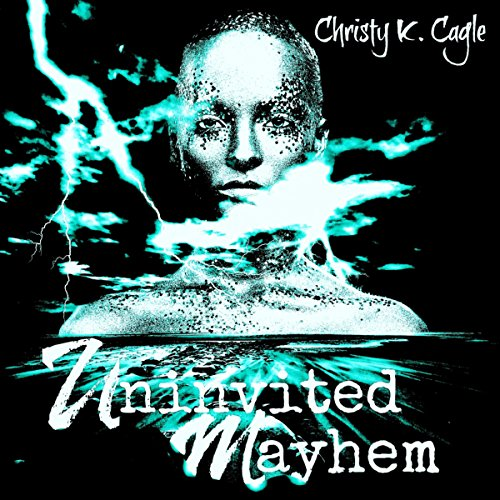 Uninvited Mayhem audiobook cover art