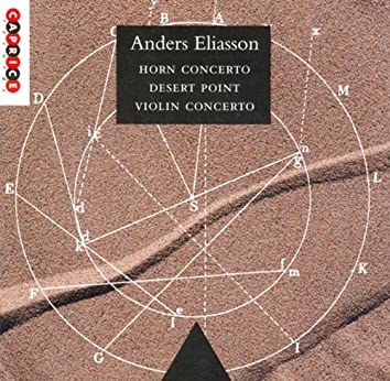 Eliasson: Horn Concerto / Violin Concerto / Desert Point