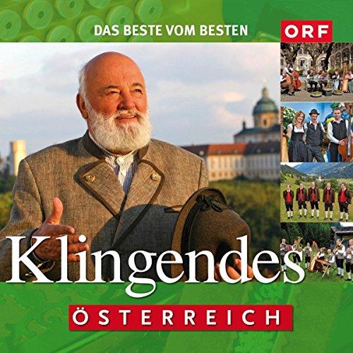 Klingendes Österreich - Das Beste vom Besten aus der bekannten ORF-Sendung