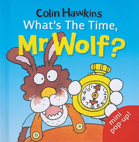 What's the Time, Mr.Wolf?: Mini Pop-up