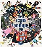 La Belle Histoire des génériques télé