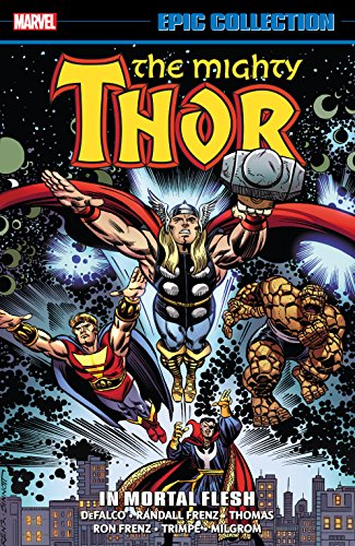 Thor Epic Collection: In Mortal Flesh (Thor (1966-1996)) (English Edition)