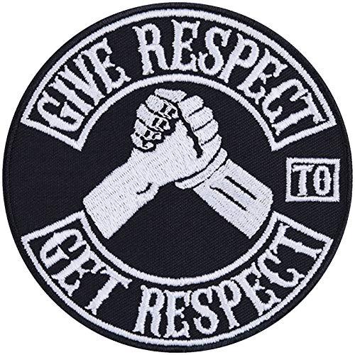 Give Respect-Get Respect Aufnäher Aufbügler Biker Patch Rocker Bügelbilder Heavy Metal Sticker Flicken Geschenk Motorrad-Fahrer DIY Applikation für Jacke/Weste/Jeans/Boots/Motorradkoffer 90x90mm