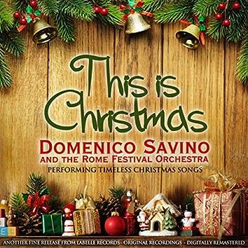 This Is Christmas (Domenico Savino Performing Timeless Christmas Songs)