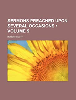 Sermons Preached Upon Several Occasions (Volume 5 )