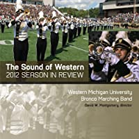 Sound of Western (2012 Bronco Marching Band Season