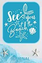 Sea you AT THE Beach JOURNAL: Lifestyle Organizer - Summer Diary - Lined Beach Themed Notebook - Sketchbook - Abstract Aerial Tissue Paper Sea Starfish