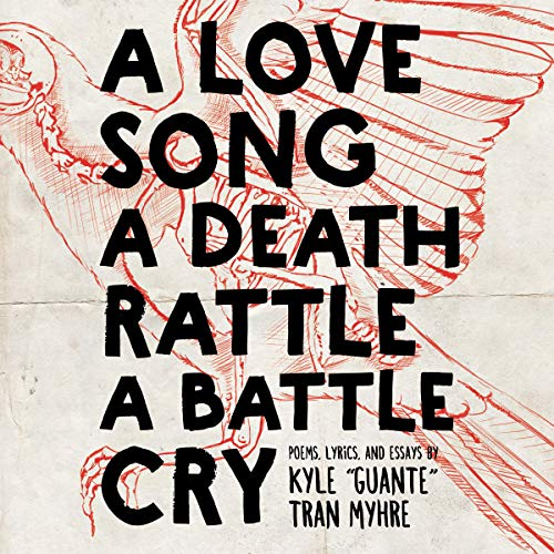 A Love Song, a Death Rattle, a Battle Cry audiobook cover art