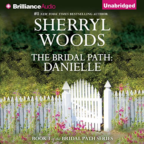 The Bridal Path: Danielle audiobook cover art