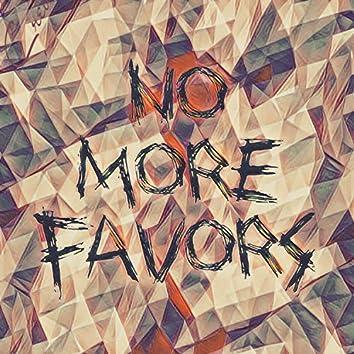 No More Favors (feat. Reality & No Merxy)