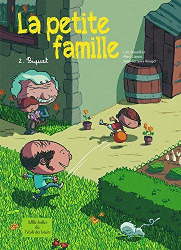 La petite famille, Tome 2 : Biquet