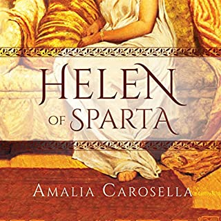 Helen of Sparta, Book 1                   By:                                                                                                                                 Amalia Carosella                               Narrated by:                                                                                                                                 Lauren Ezzo                      Length: 11 hrs and 30 mins     41 ratings     Overall 4.1