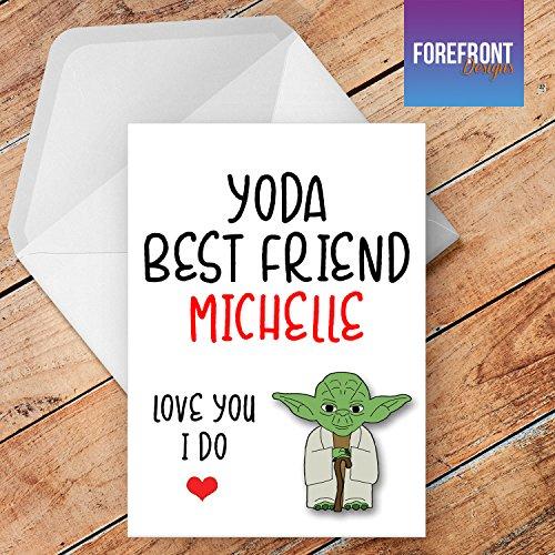 personalisierbar 'Yoda Best Friend' Star Wars Yoda Grußkarte–Texten für jede Gelegenheit oder Event–Geburtstag/Weihnachten/Hochzeit/Jahrestag/Verlobung/Vatertag/Muttertag
