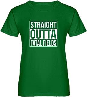 Womens Straight Outta Fatal Fields T-Shirt